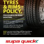 Supa Quick, Tyres and Rims policy